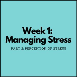 Managing Stress Part 2