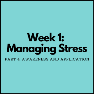 Managing Stress Part 4