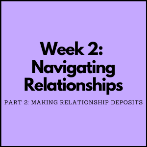 Making Relationship Deposits - Social Emotional Learning