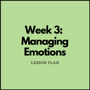 Social Emotional Learning | Managing Emotions