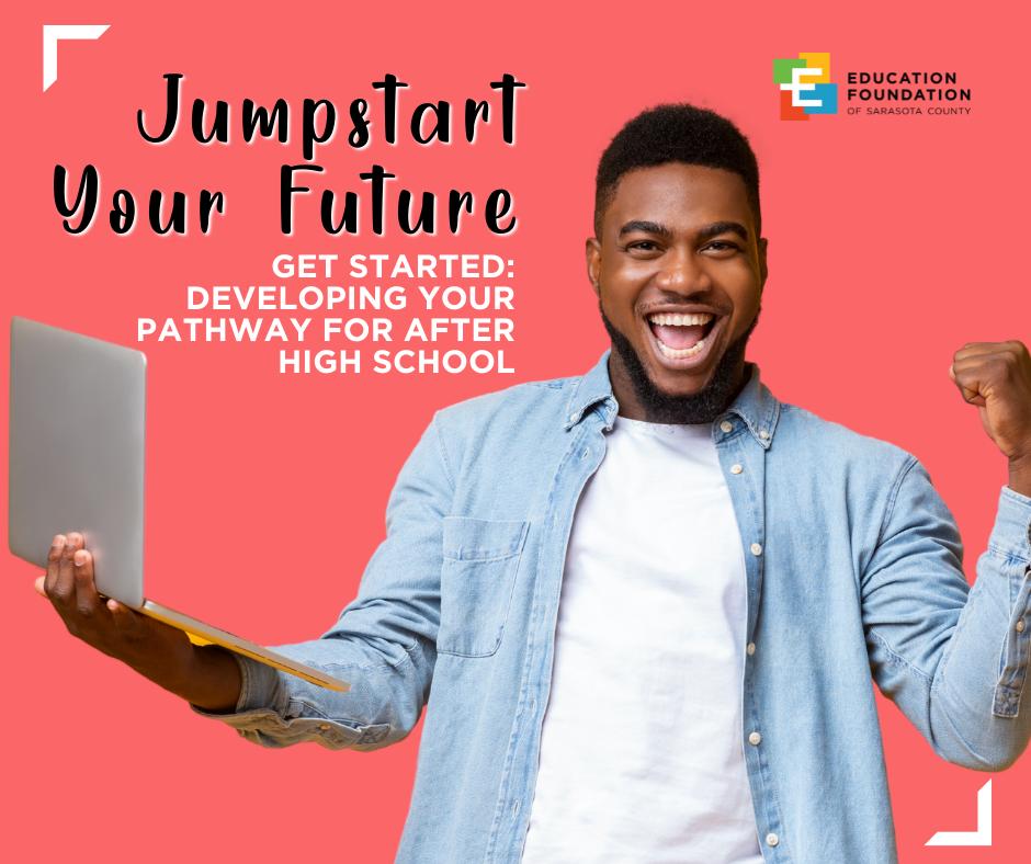 Jumpstart Your Future: Develop your Pathway | Summer Workshop